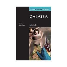 Galatea by John Lyly, David Bevington (series editor), Leah Scragg (editor)