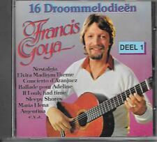 FRANCIS GOYA -  16 Droommelodieën CD Album 16TR (CNR) Holland 1978/1988 RARE!