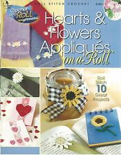 Hearts & Flowers Appliques on a Roll Stitch Crochet Patterns Annie's Attic NEW
