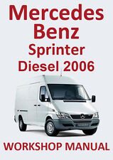 MERCEDES BENZ WORKSHOP MANUAL: SPRINTER Diesel 2006
