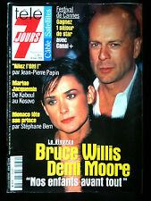 Télé 7 Jours 8/05/1999 Bruce Willis et Demi Moore/ Jean Pierre Papin/ Belmondo