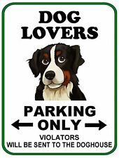 "PCSCP ""Dog Lovers Parking Only"" 9 x 11.5 Laminated Funny Sign"
