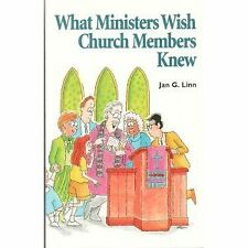 What Ministers Wish Church Members Knew