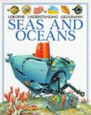 Seas and Oceans (Usborne Understanding Geography)