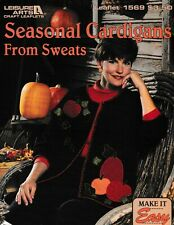 Seasonal Cardigans From Sweats Sewing | Leisure Arts 1569