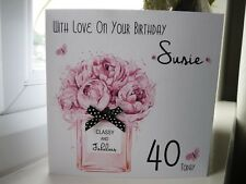 Handmade Personalised Female Perfume Birthday Card 18th 21st 30th 40th 50th 60th