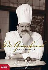 Die Genussformel: Kulinarische Physik von Werner Gruber | Buch | Zustand gut