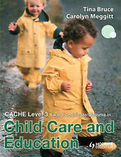 CACHE Level 3 Diploma in Child Care and Education by Carolyn Meggit, Tina Bruce