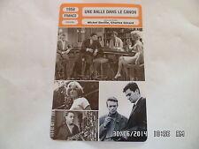 CARTE FICHE CINEMA 1958 UNE BALLE DANS LE CANON Roger Hanin Pierre Vaneck