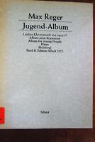 Max Reger  Jugend-Album  Leichte Klaviermusik  Band II  Schott Musik Noten