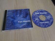 CD Ten Hands - How it hurts