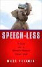 Speech-less: Tales of a White House Survivor, Latimer, Matthew, Good Book
