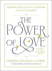 The Power of Love: The Royal Wedding Sermon | Bishop Michael B. Curry