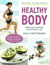 Healthy Body by Sally Matterson NEW