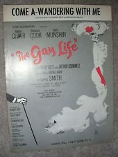 1961 Come A-Wandering With Me Sheet Music The Gay Life by Dietz, Schwartz