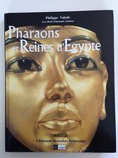 Livre Pharaons et reines d'Egypte / Philippe Valode. L'Archipel, 2003