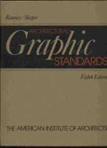 Architectural Graphic Standards 8th edition by Ramsey Charles George