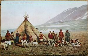Greenland 1910 Postcard: An Eskimo Family, Teepee, Dogs