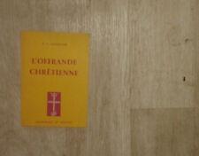 AZARIAH. L'offrande chrétienne. Delachaux et Niestlé. 1958.