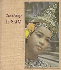 C1 THAILANDE Pierre BOULLE Le SIAM 1955 Walt Disney