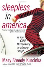 Sleepless in America: Is Your Child Misbehaving or