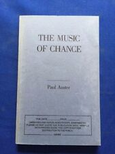 THE MUSIC OF CHANCE - UNCORRECTED PROOF BY PAUL AUSTER