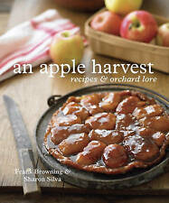 NEW An Apple Harvest: Recipes and Orchard Lore by Frank Browning