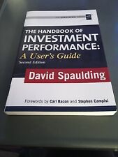 The Handbook of Investment Performance: A User's Guide David Spaulding