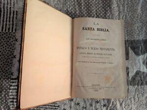 LA SANTA BIBLIA, ANTIGUO Y NUEVO TESTAMENTO, CIPRIANO DE VALERA 1869