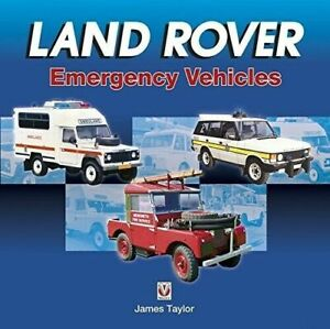 Land Rover Emergency Vehicles by James Taylor Book 4x4 Landy Police Fire Rescue