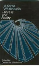 A Key to Whitehead's Process and Reality by Donald W. Sherburne (1981,...