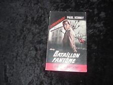 BATAILLON FANTÔME par Paul KENNY - Espinnage - Editions FLEUVE NOIR 1966