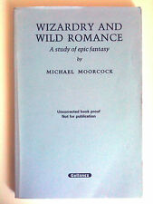 Michael Moorcock. Wizardry Wild Romance PROOF COPY Pre-publication Hawkwind {Fi}