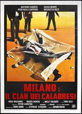CINEMA-manifesto MILANO: IL CLAN DEI CALABRESI sabàto, monti, rizzi, STEGANI