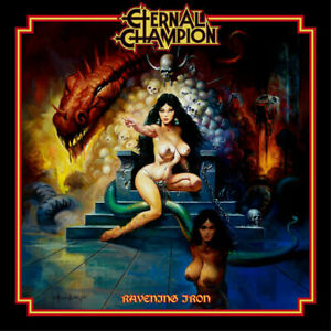 ETERNAL CHAMPION Ravening iron CD