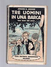 tre uomini in barca - jerome k. jerome - edizione sonzogno 1927