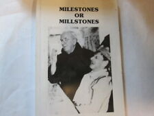 Good - Milestones Or Millstones: A Reflection of Forty Years with the Brothers o
