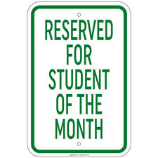 "Heavy Gauge Reserved For Student Of The Month Sign 12"" x 18"" Aluminum Signs"