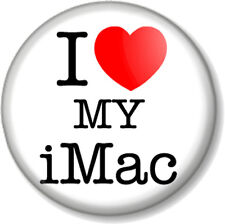 "I Love / Heart my iMac 1"" 25mm Pin Button Badge Apple Computers iPad iPhone iPod"