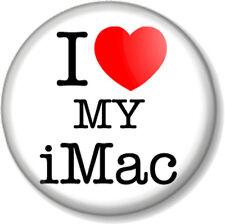 "I Love / Heart my iMac 1"" 25mm Pin Button Badge Apple Computers iPad iPhone iPod"