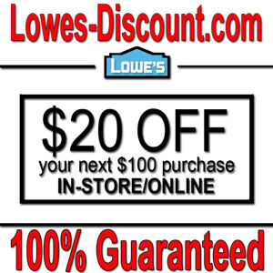 1x Lowes $20 off $100 Instore/Online Coupon - 100% GUARANTEED - READ ITEM DESC