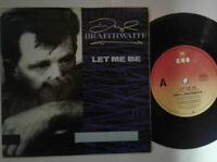 "Daryl Braithwaite / Let Me Be 7"" Vinyl Single 1989 mit Schutzhülle"