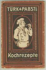 1930 Türk & Pabst's Kochrezepte (Recipes) 32 pgs illus; German language; Nadler