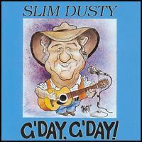 SLIM DUSTY - G'DAY GDAY ~ AUSSIE / AUSTRALIAN COUNTRY CD Album *NEW*