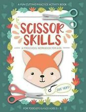 Scissor Skills - A Preschool Workbook For Kids - Toddlers And Kids Ages 3 - 5