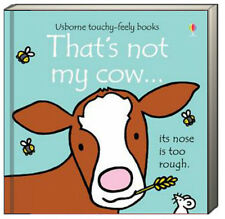 Usborne Touchy Feely Books That's Not My Cow (bb) by Fiona Watt NEW