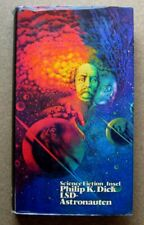 Science Fiction Buch:  Philip K. Dick  /  LSD-Astronauten   (Insel 1971)