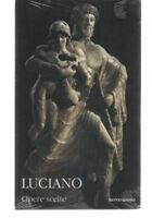 LUCIANO DI SAMOSATA - OPERE SCELTE TESTO GRECO A FRONTE MONDADORI 2008 NUOVO