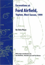 Excavations At Ford Airfield BOOK NEW