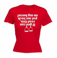 IF YOU CAN READ THIS PUT ME BACK ON MY HORSE WOMEN T-SHIRT riding birthday gift
